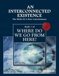 Where Do We Go From Here? Book 1 — An Interconnected Existence